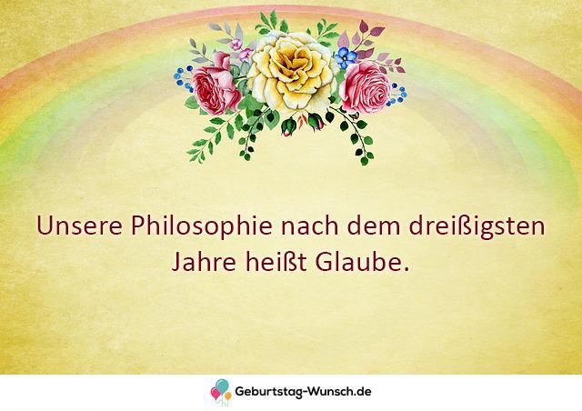 Unsere Philosophie nach dem dreißigsten