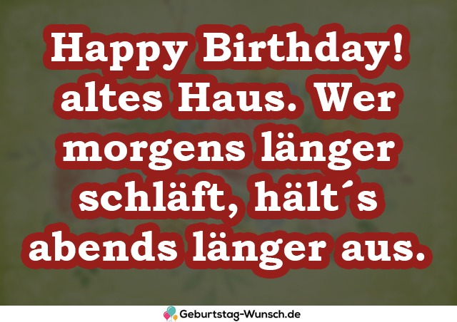 Happy Birthday! altes Haus