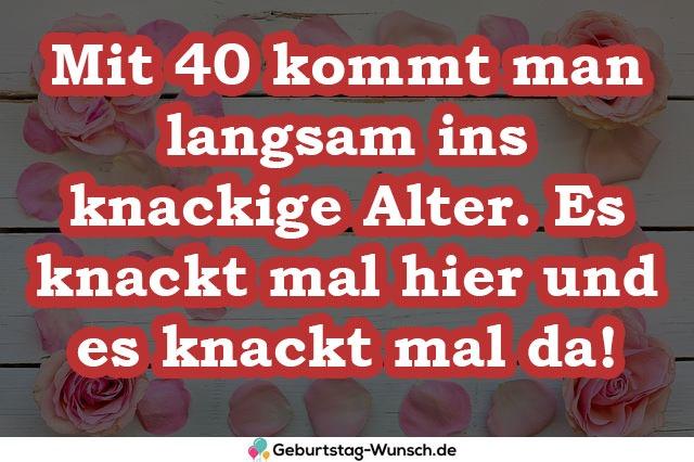 Mit 40 kommt man langsam