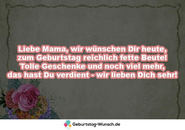 Liebe Mama, wir wünschen Dir